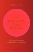 Prof. Dr. Axel Buether - Die geheimnisvolle Macht der Farben artwork