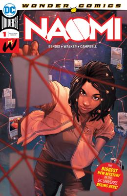 Naomi (2019-) #1 - Brian Michael Bendis & Jamal Campbell book