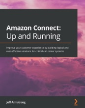 Amazon Connect: Up And Running