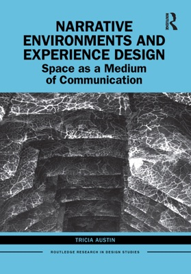 Narrative Environments and Experience Design