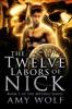 The Twelve Labors Of Nick