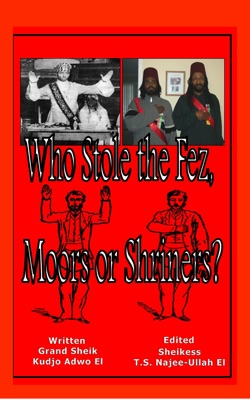 Who Stole Fez, Moors or Shriners?