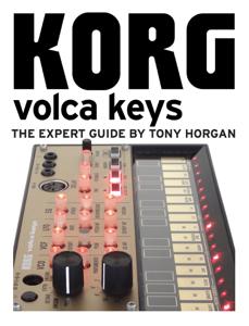 Korg Volca Keys - The Expert Guide Copertina del libro
