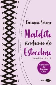 Maldito síndrome de Estocolmo Book Cover