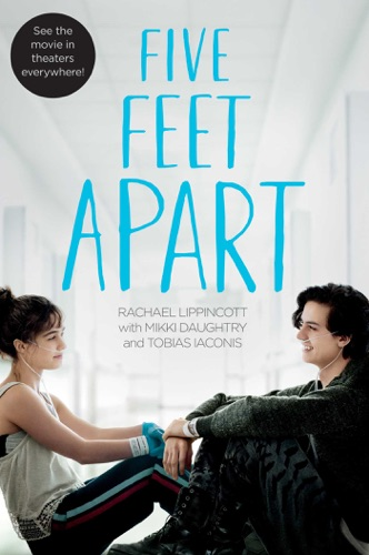 Rachael Lippincott - Five Feet Apart