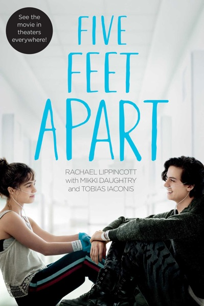 Five Feet Apart - Rachael Lippincott book cover
