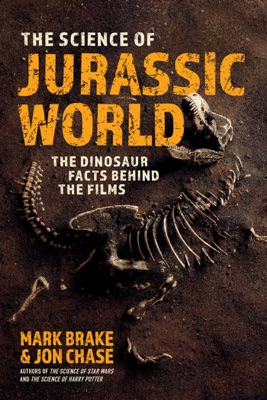 The Science of Jurassic World