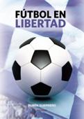 Fútbol en libertad