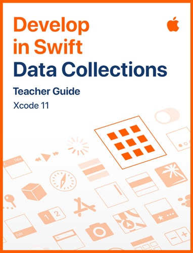 Develop in Swift Data Collections Teacher Guide E-Book Download