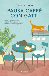 Pausa caffè con gatti Book Cover