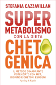 Supermetabolismo con la dieta chetogenica Book Cover
