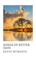 Kevin McManus - Songs of Better Days artwork
