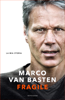 Marco van Basten - Fragile artwork