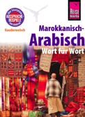 Marokkanisch-Arabisch - Wort für Wort