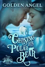 Chasing His Polar Bear PDF Download