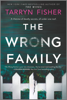 Tarryn Fisher - The Wrong Family  artwork