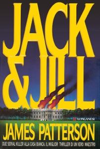 Jack & Jill - Edizione italiana da James Patterson