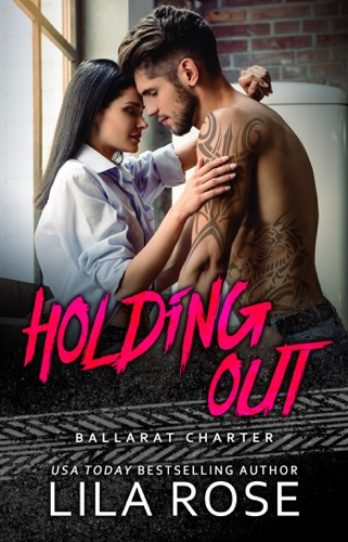 Lila Rose - Holding Out