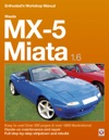 Mazda MX-5 Miata 16 Enthusiasts Workshop Manual