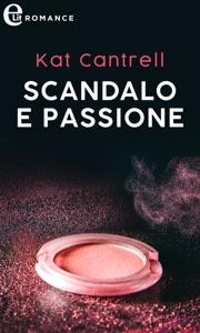 Scandalo e passione (eLit) da Kat Cantrell Copertina del libro