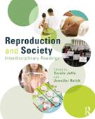 Reproduction and Society: Interdisciplinary Readings