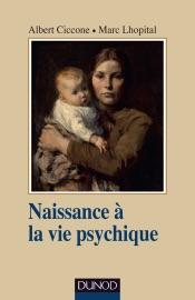 Naissance La Vie Psychique 3e D