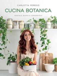 Cucina Botanica di Carlotta Perego Copertina del libro