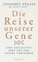 Johannes Krause & Thomas Trappe - Die Reise unserer Gene artwork