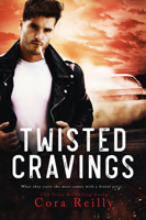 Cora Reilly - Twisted Cravings artwork