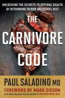 Paul Saladino - The Carnivore Code artwork