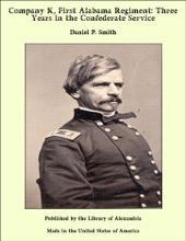 Company K, First Alabama Regiment: Three Years In The Confederate Service