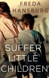 Download Suffer Little Children
