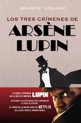 Los tres crímenes de Arsène Lupin