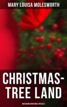 Christmas-Tree Land (Musaicum Christmas Specials)