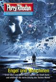Perry Rhodan 2994: Engel und Maschinen