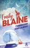 Emily Blaine - T'embrasser sous la neige illustration