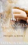 The Lost Archangels Prequel  Book 1