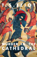 T. S. Eliot - Murder in the Cathedral artwork