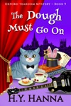 The Dough Must Go On Oxford Tearoom Mysteries  Book 9
