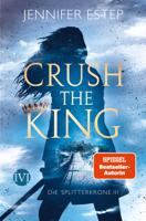 Jennifer Estep - Crush the King artwork