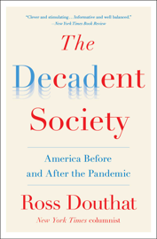 The Decadent Society