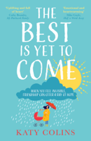 Katy Colins - The Best is Yet to Come artwork