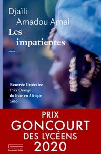 Les impatientes par Djaïli Amadou Amal Couverture de livre