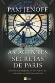 As agentes secretas de Paris Book Cover
