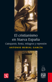 El cristianismo en Nueva España