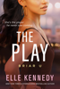 Elle Kennedy - The Play artwork