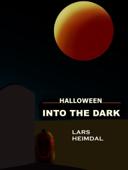 Halloween - Into the Dark