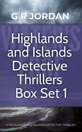 Highlands and Islands Detective Thriller Box Set 1