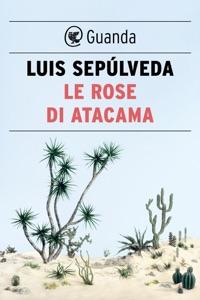 Le rose di Atacama Book Cover