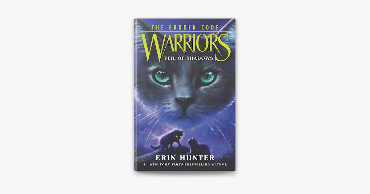Warriors The Broken Code 3 Veil Of Shadows On Apple Books